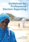 Guidelines for professional election reporting