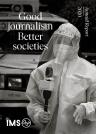 Defending societies with good journalism