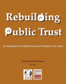 Rebuilding Public Trust - An assessment of the media industry and profession in Sri Lanka