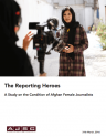 The Reporting Heroes – A study on the conditions of female Afghan journalists