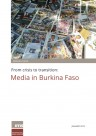 From crisis to transition: Media in Burkina Faso