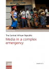 The Central African Republic: Media in a complex emergency