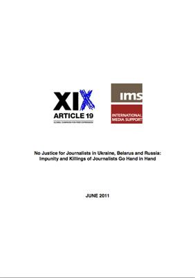 No Justice for Journalists in Ukraine, Belarus and Russia