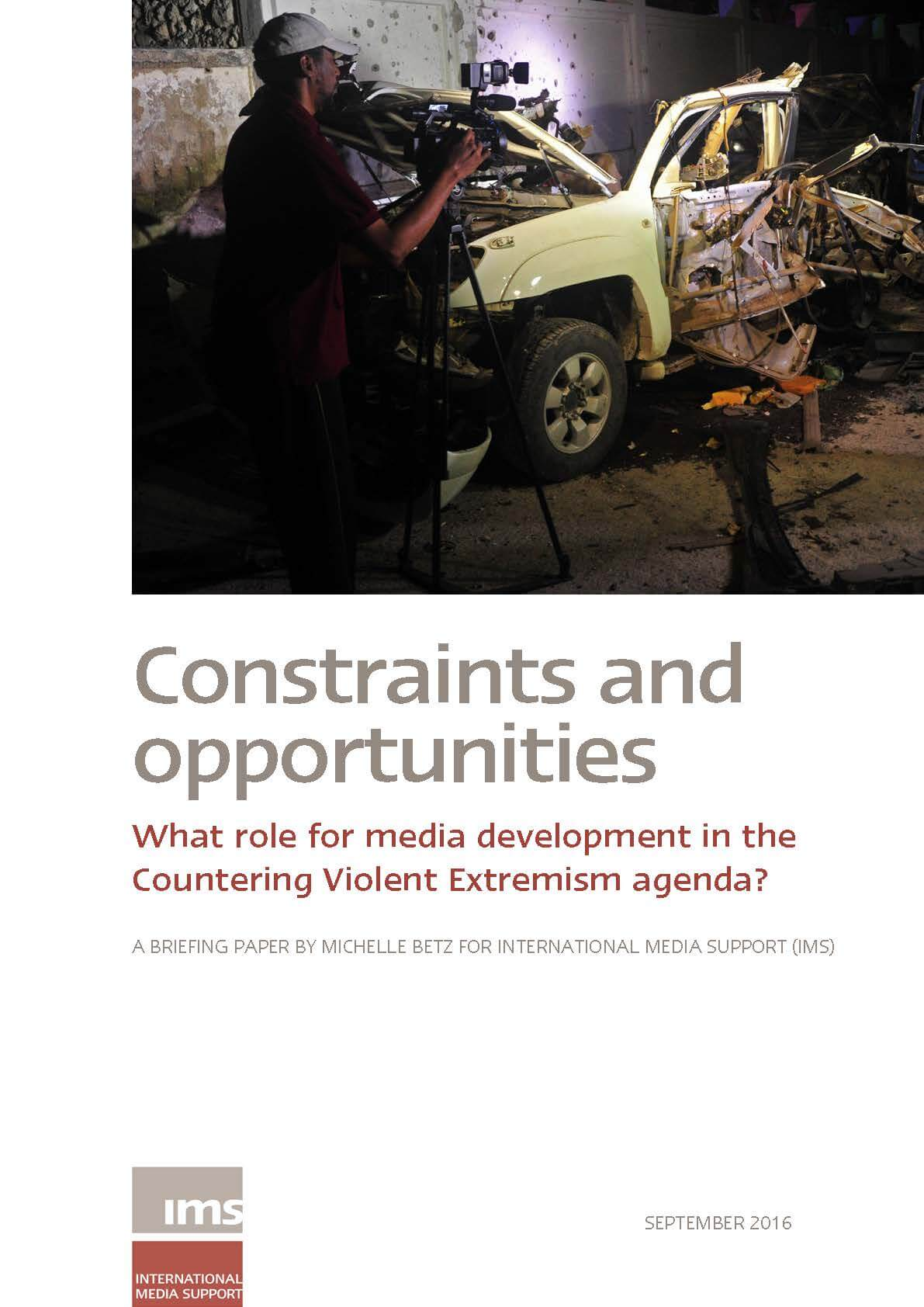Constraints and opportunities - what role for media development in countering violent extremism