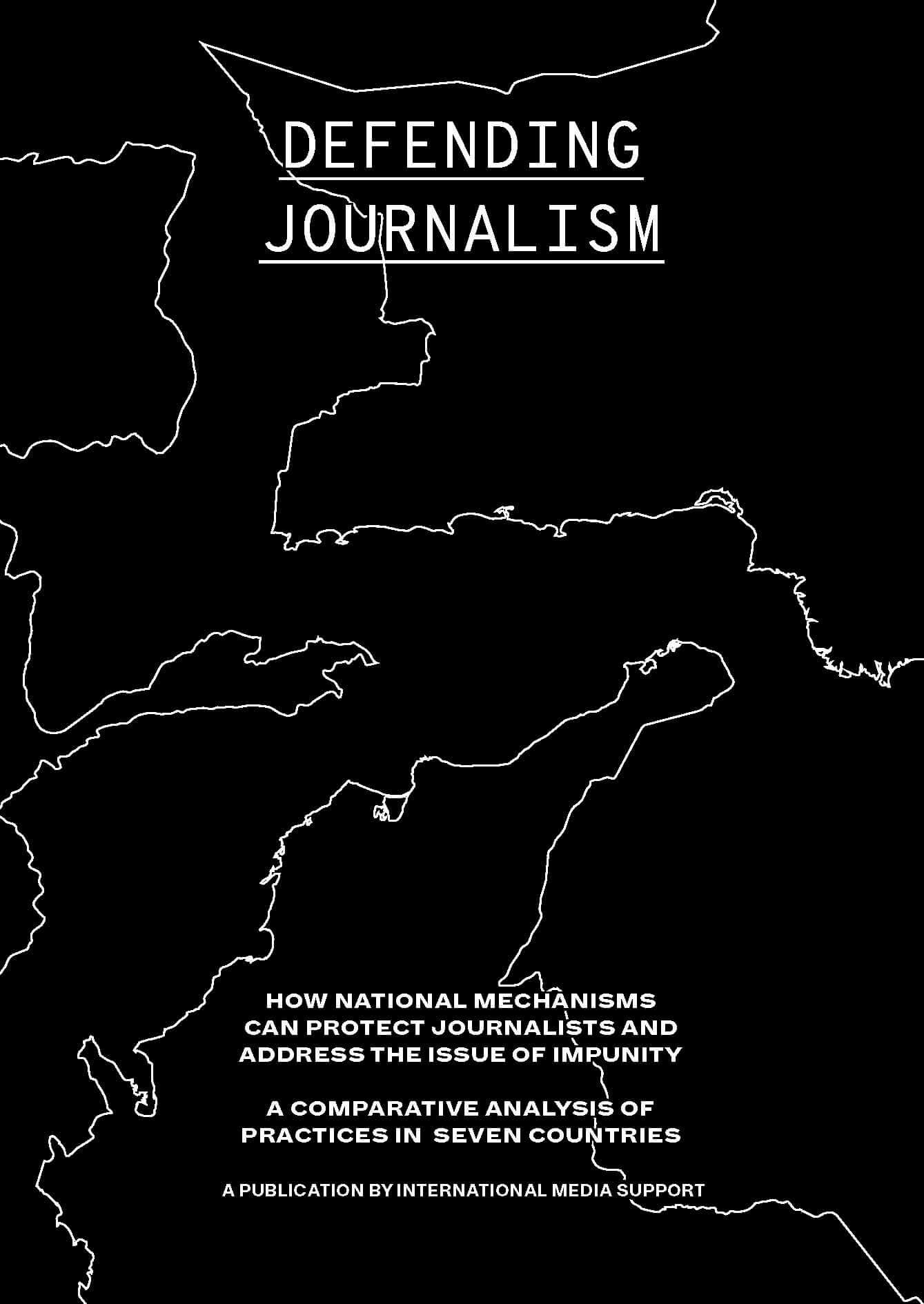 Defending Journalism