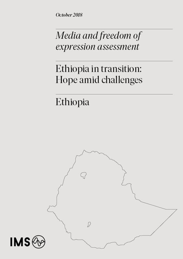 Media assessment: Ethiopia in transition – Hope amid challenges