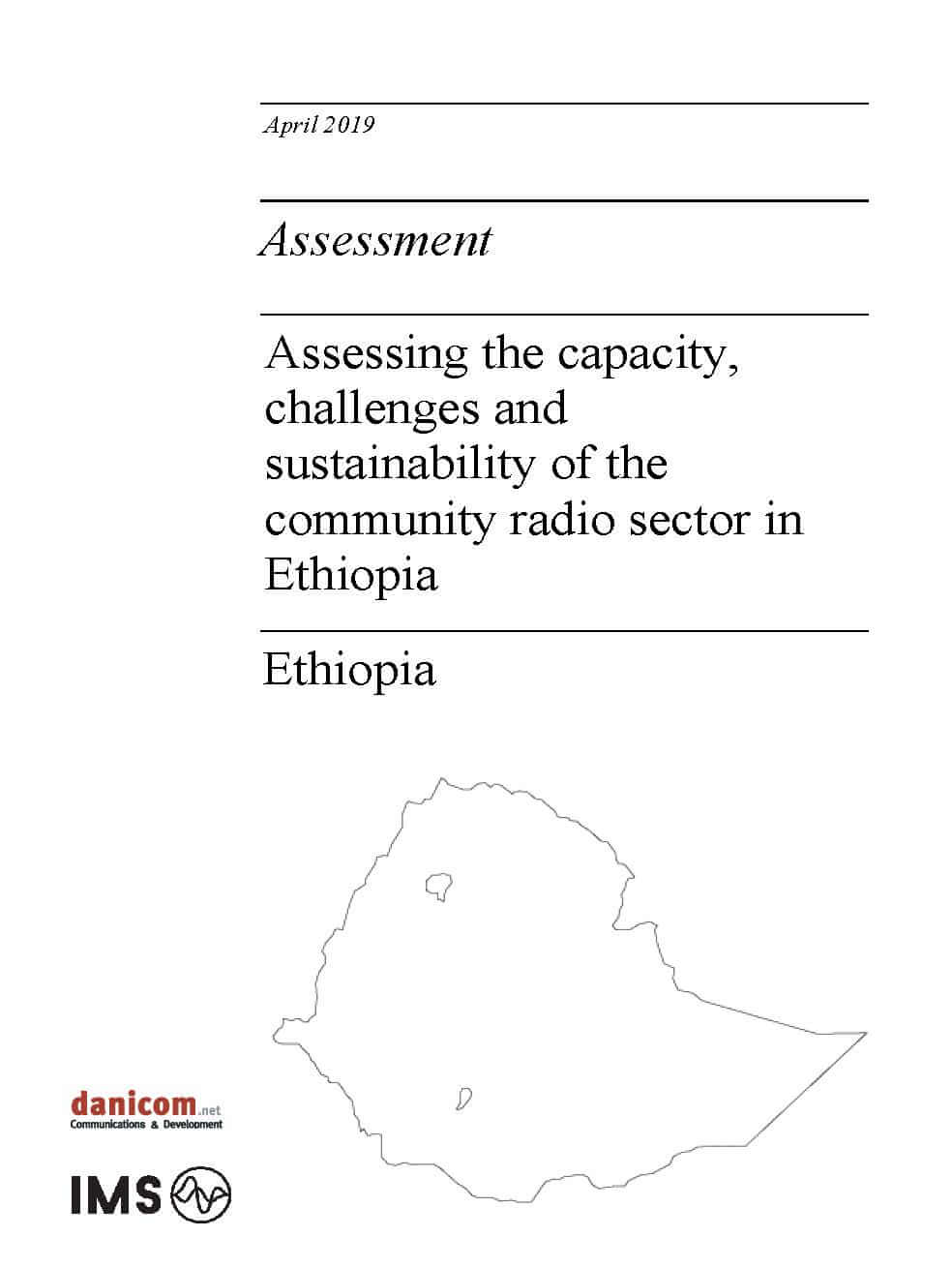 Assessing the capacity, challenges and sustainability of the community radio sector in Ethiopia