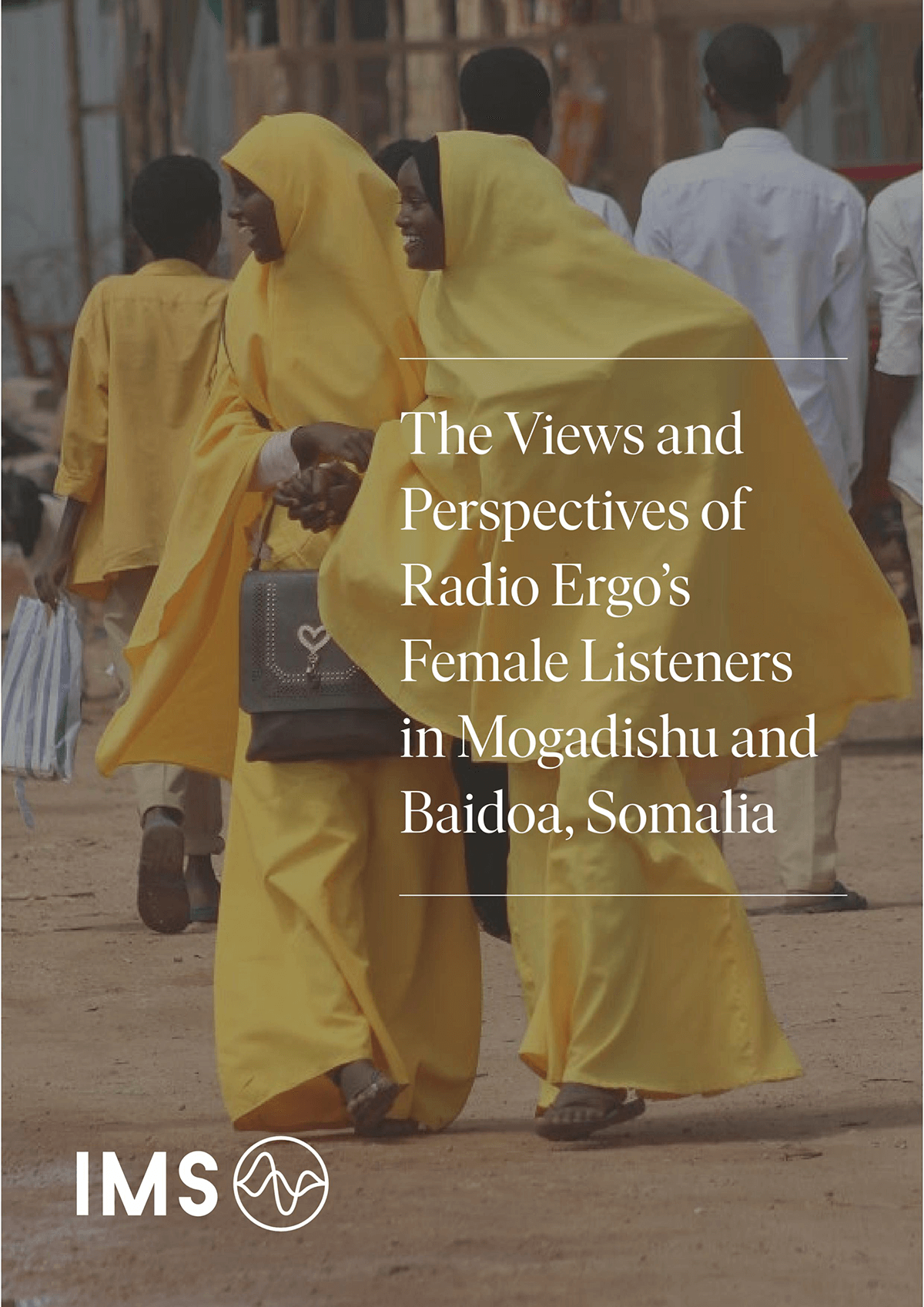 The Views and Perspectives of Radio Ergo's Female Listeners in Mogadishu and Baidoa, Somalia