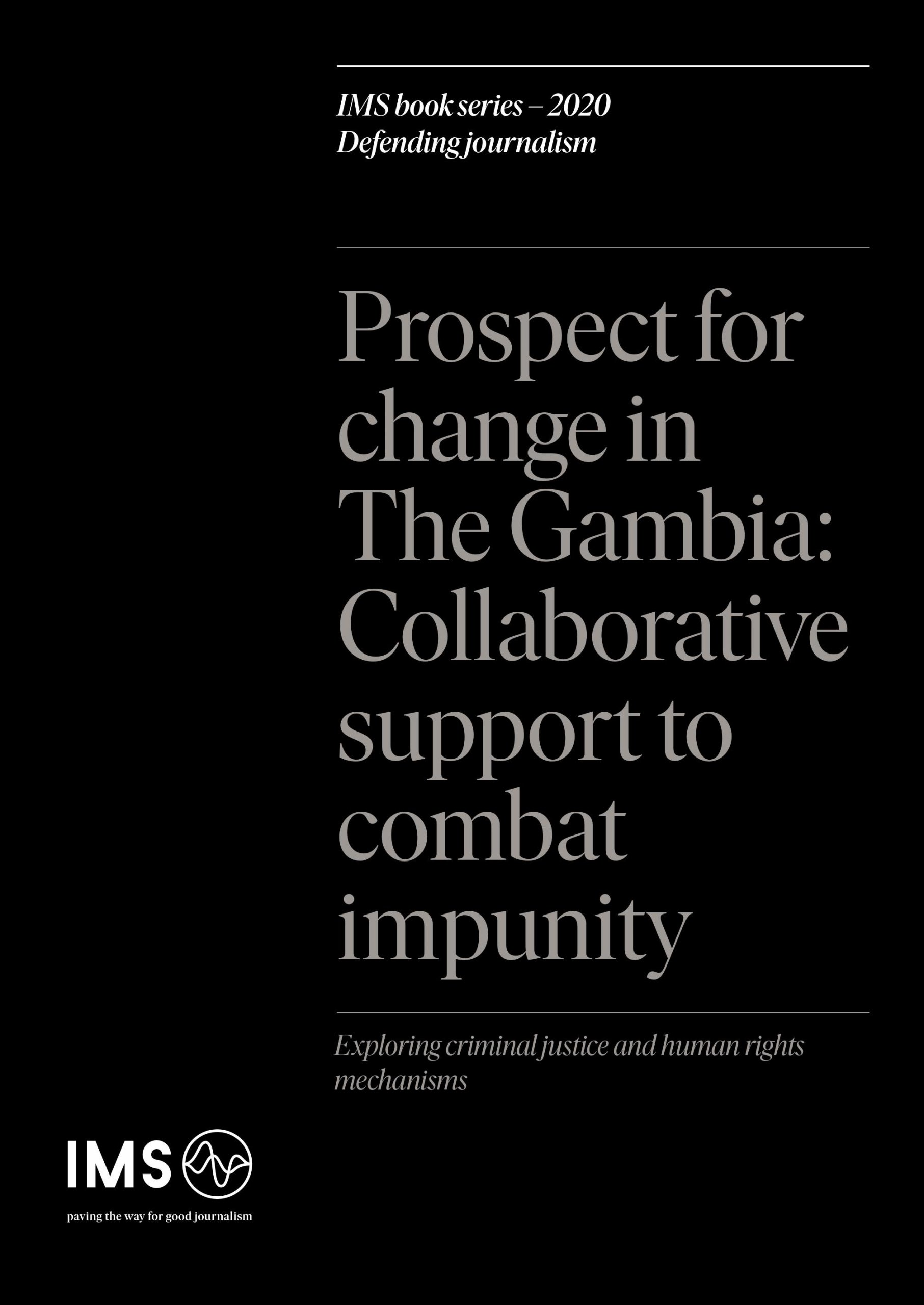 Prospect for change in The Gambia: Collaborative support to combat impunity